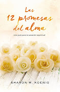 Libro Recomendado: Las 12 Promesas del Alma - Sharon M. Koenig