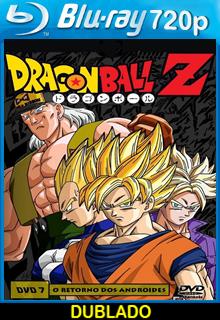 Assistir Dragon Ball Z (Filme 07) – O Retorno Dos Andróides Dublado Online
