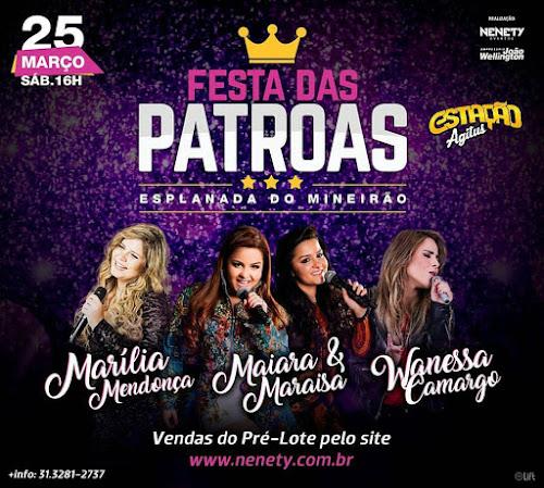 Festa das Patroas em Belo Horizonte - MG 25 de Março 2017