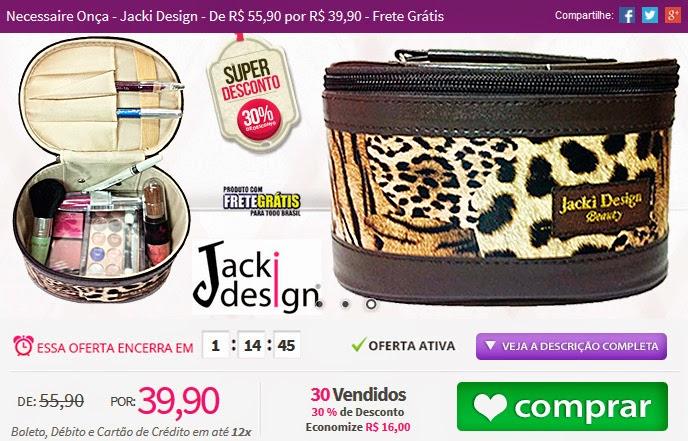 http://www.tpmdeofertas.com.br/Oferta-Necessaire-Onca---Jacki-Design---De-R-5590-por-R-3990---Frete-Gratis-173.aspx