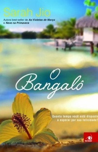 O Bangalô (Sarah Jio)