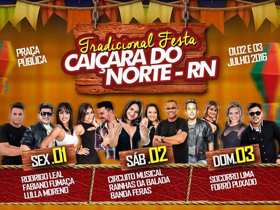 FESTA E CAIÇARA DO NORTE/RN 01, 02 E 03 DE JULHO DE 2016