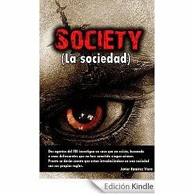 http://www.amazon.es/Society-sociedad-Javier-Ram%C3%ADrez-Viera-ebook/dp/B00P47EN8Y/ref=zg_bs_827231031_f_10