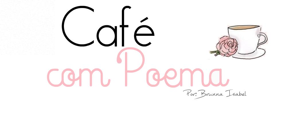 Café com Poema