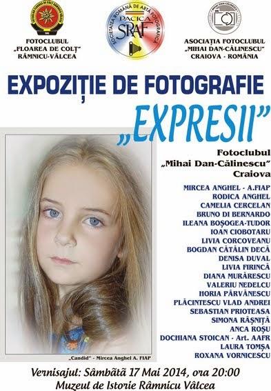 """EXPOZIŢIE DE FOTOGRAFIE """"EXPRESII"""" - FOTOCLUBUL MIHAI-DAN CĂLINESCU"""" - CRAIOVA"""