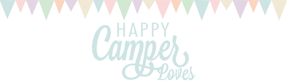 Happy Camper Loves