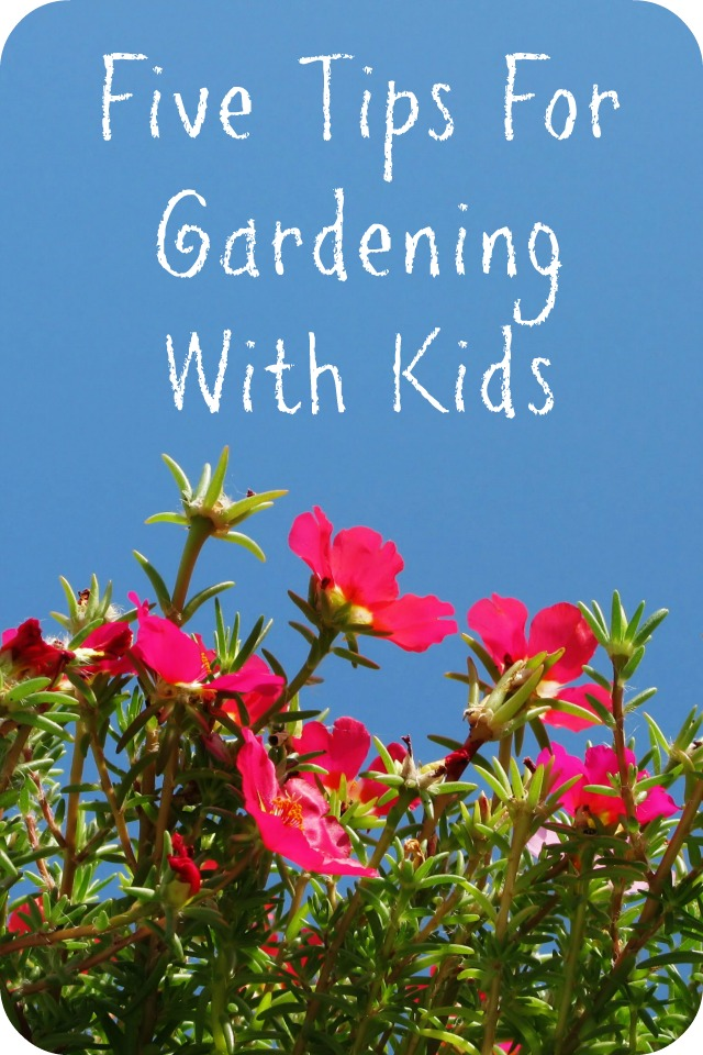 Five Tips For Gardening With Kids