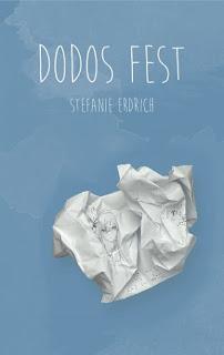 Dodos Fest von Stefanie Erdrich