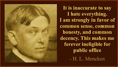 h%2Bl%2Bmencken 1 H.L. MENCKEN WAS RIGHT