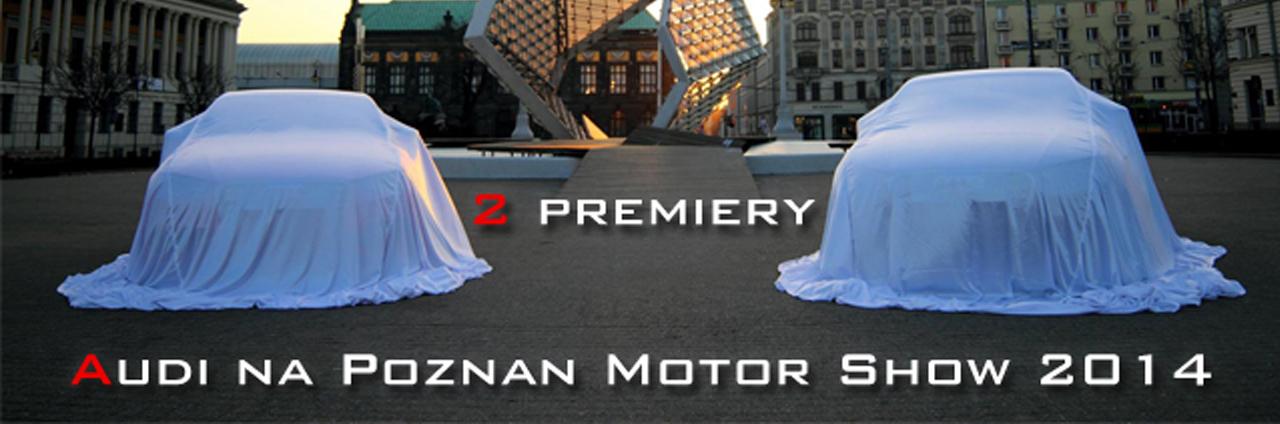 http://www.audiblogpl.com/2014/04/audi-na-poznan-motor-show-2014.html