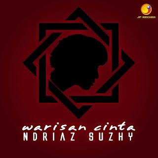 Ndriaz Suzhy Warisan Cinta