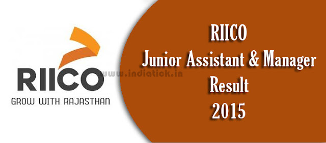 RIICO Results 2015 Junior Assistant Manager www.riico.co.in