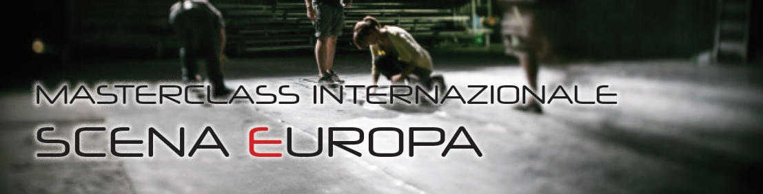 Masterclass Internazionale Scena Europa