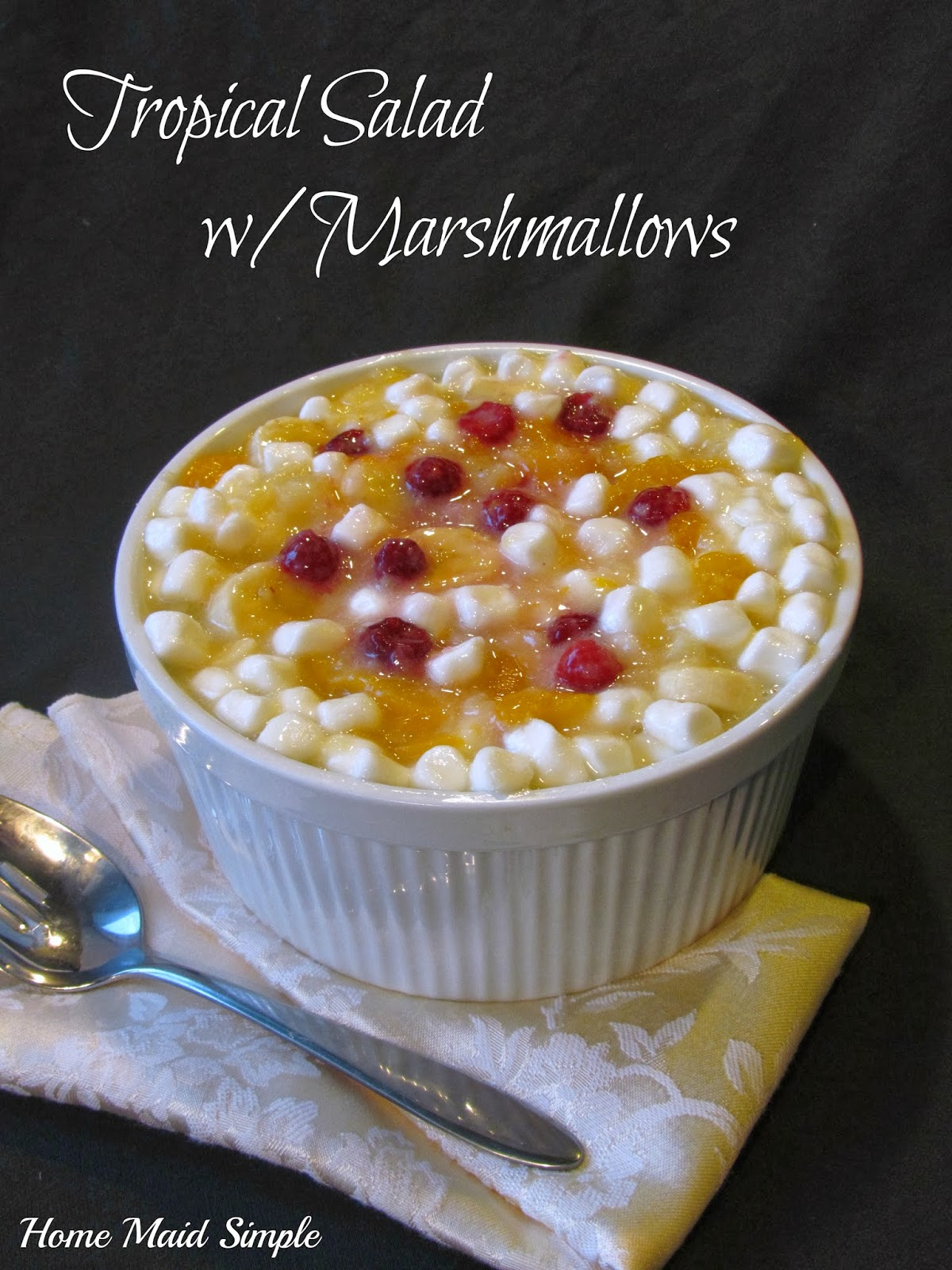 Tropical Salad with Marshmallows from Home Maid Simple