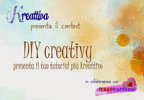 http://kreattiva.blogspot.com/2014/02/Contest-il-tutorial-creativo-scrappappero.html