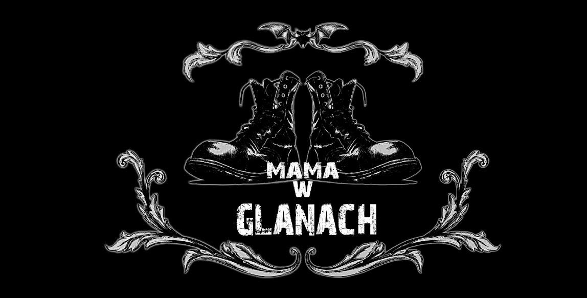 MAMA W GLANACH - blog dla alternatywnych rodziców!!! \m/