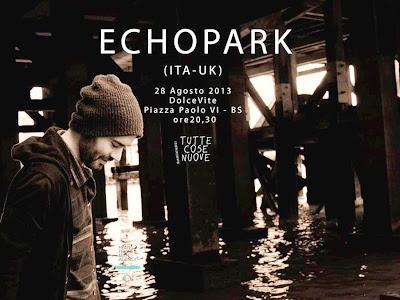 Echopark live in Brescia
