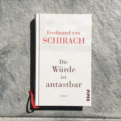 Gedanken zu 'Die Würde ist antastbar' von F.v. Schirach