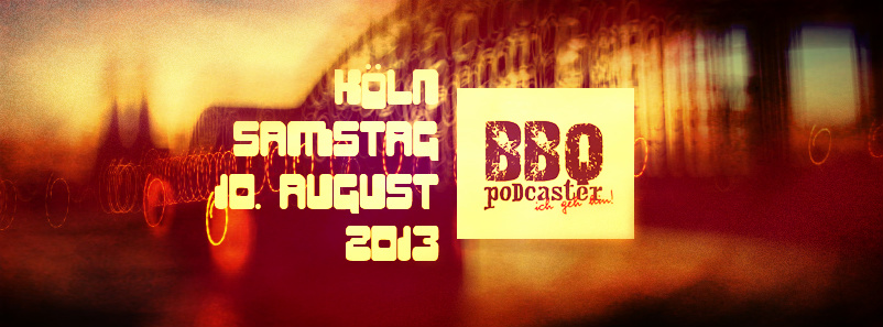 Podcaster BBQ 2013 in Köln