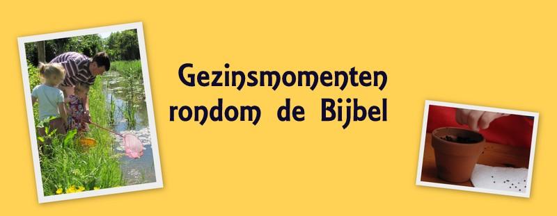 Gezinsmomenten rondom de Bijbel