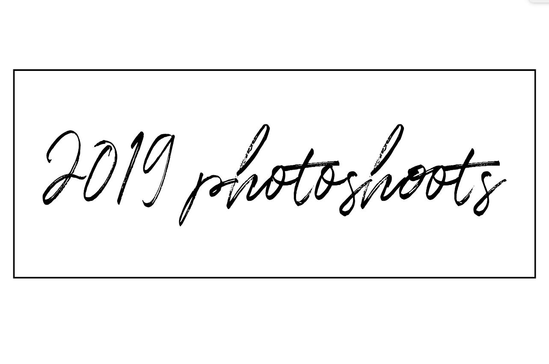 2019 Photoshoots