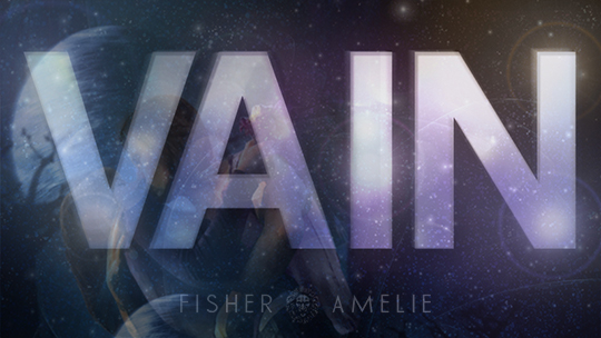REVIEW: VAIN by Fisher Amelie