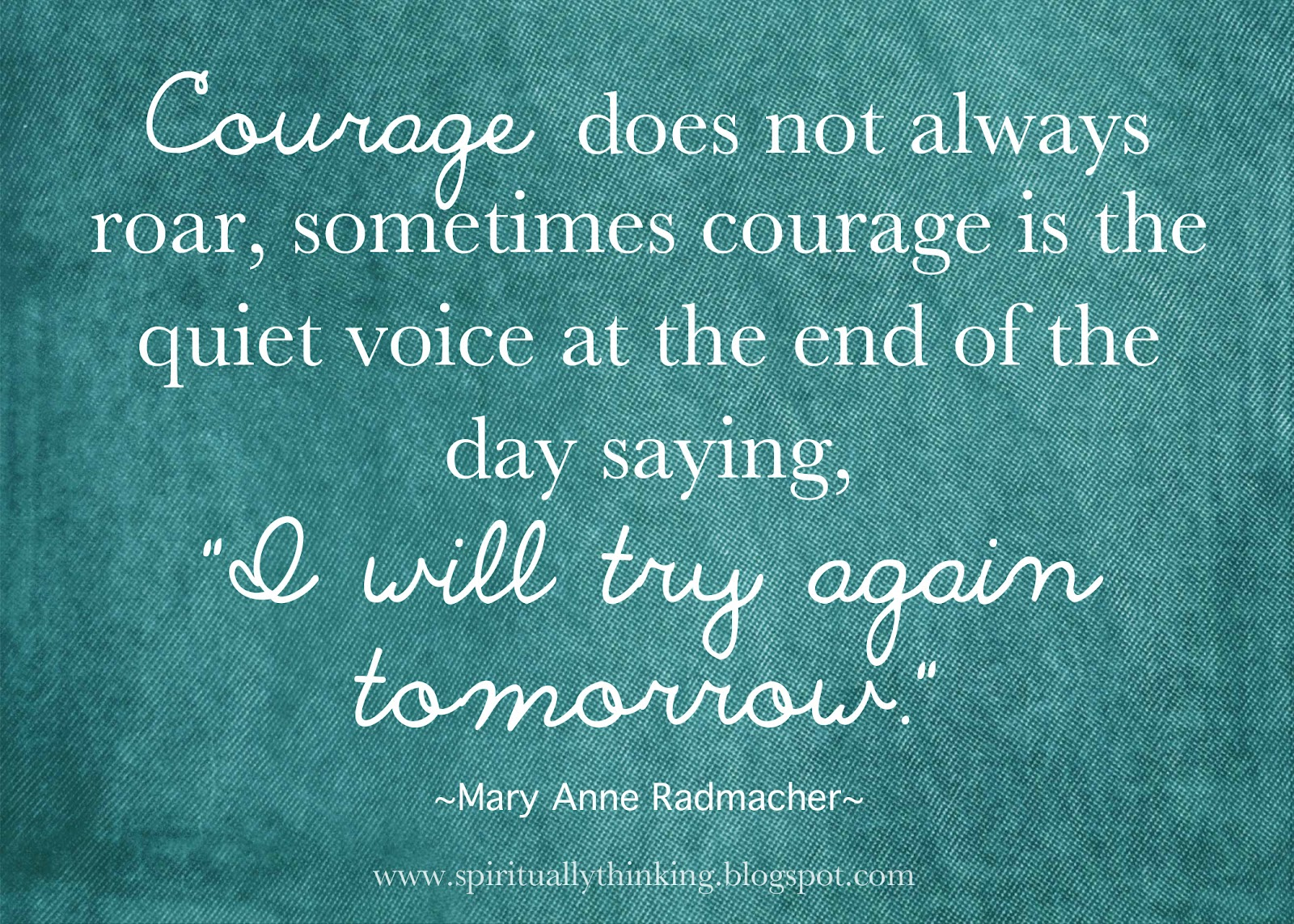 and spiritually speaking courage