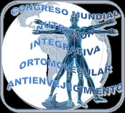 II Congreso Mundial de Nutrición Integrativa, Ortomolecular y Antienvejecimiento 2013