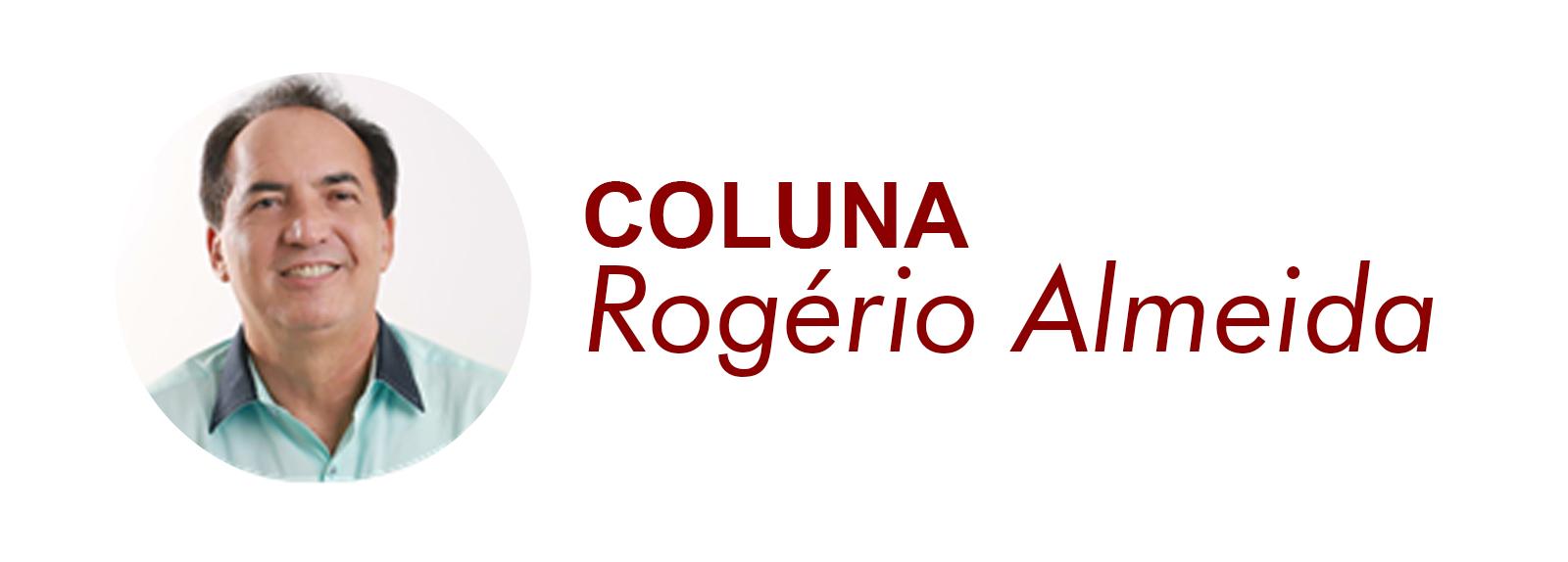 Coluna Fácil: Rogério Almeida