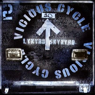 Lynyrd Skynyrd - Vicious Cycle - 2003