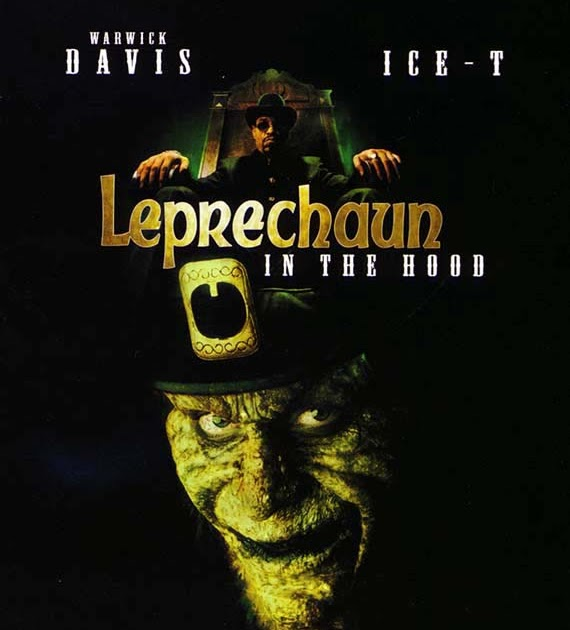 Leprechaun In The Hood Ice T The Cheese List...
