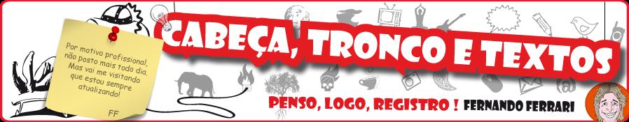 CABEÇA, TRONCO E TEXTOS