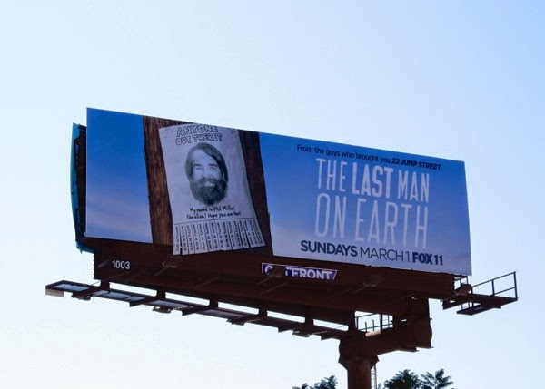 Last Man On Earth special extension billboard