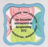 3er. ENCUENTRO  INTERNACIONAL DE SCRAPBOOKING EN ARGENTINA