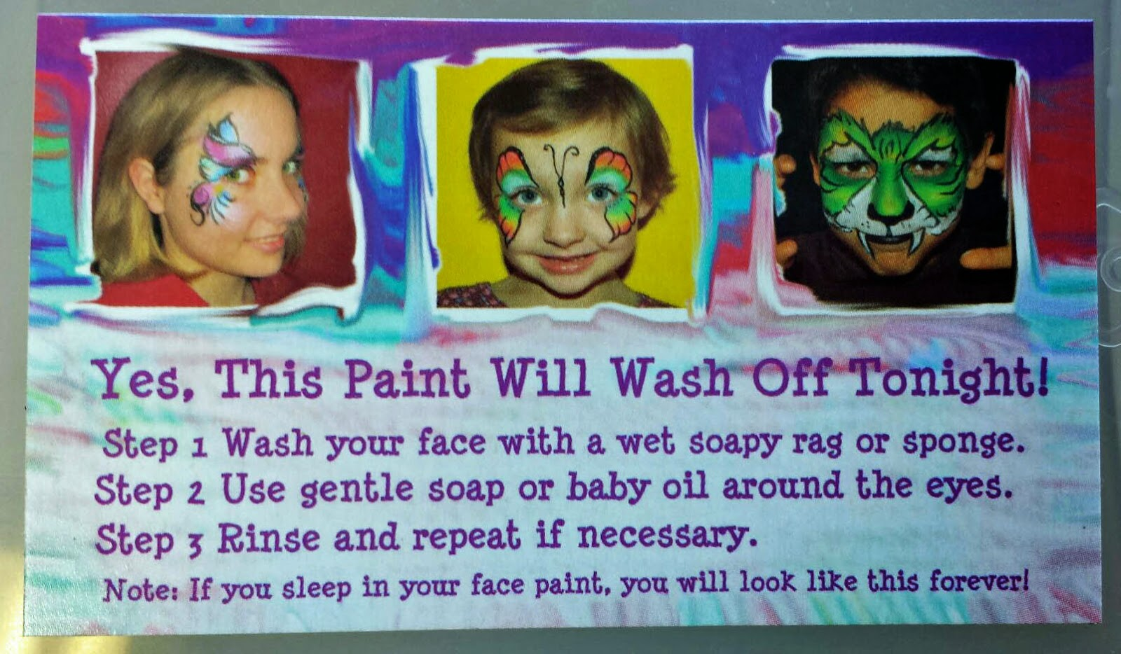Jest paints blog october 2014 this is the back of my business card i give steps about how to wash off the face paint this is great to hand out to every parent and it doesnt seem magicingreecefo Gallery