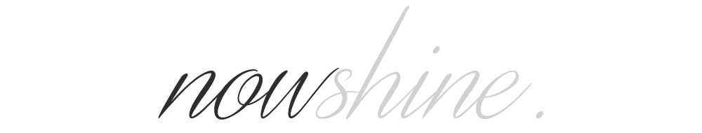 nowshine. Over 40 Fashion, Life and Style Blog