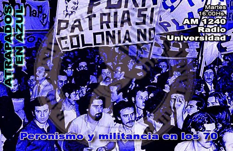 60. Peronismo y militancia en los 70