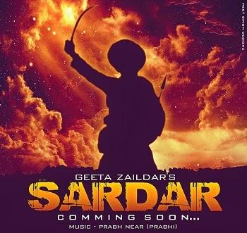 Sardar Song  Geeta Zaildar