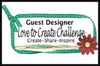 Guest Designer for Love to Create