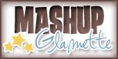 MashUp Glamette!!!