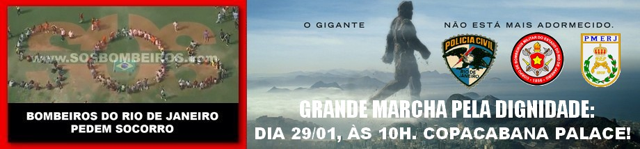 S.O.S BOMBEIROS - NADA MUDOU: DOMINGO às 10h TODOS em COPACABANA! JSF! NPDA!