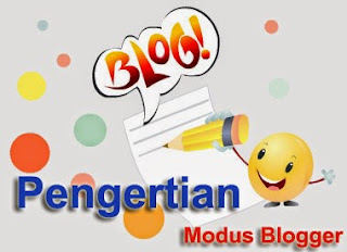 Modus Blogger, pengertian blog