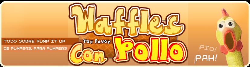 Waffles con Pollo por Favor