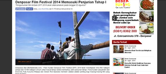 http://beritadewata.com/Seremonial/Berita-Seremonial/Denpasar-Film-Festival-2014-Memasuki-Penjurian-Tahap-I.html