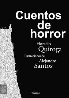 Cuentos de horror Horacio Quiroga