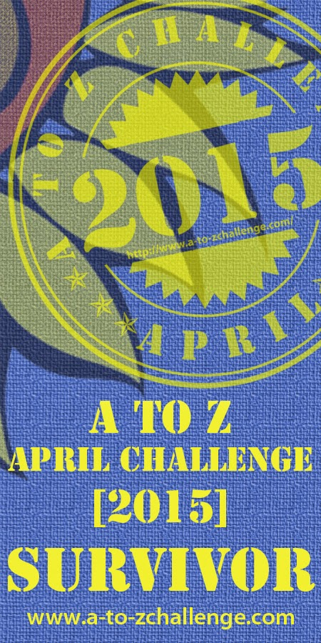 A to Z April Challenge 2015 survivor badge