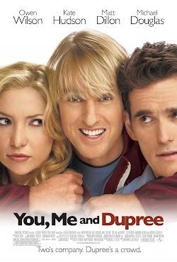 Kỳ Đà Cản Mũi - You, Me And Dupree (2006) Poster