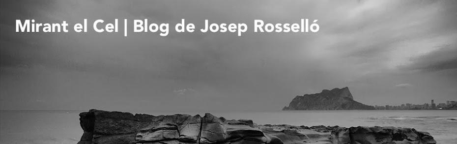 Mirant el cel | Bisbe Josep M. Rossello
