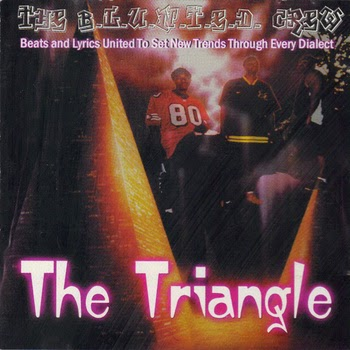 The B.L.U.N.T.E.D. Crew - The Triangle (1999