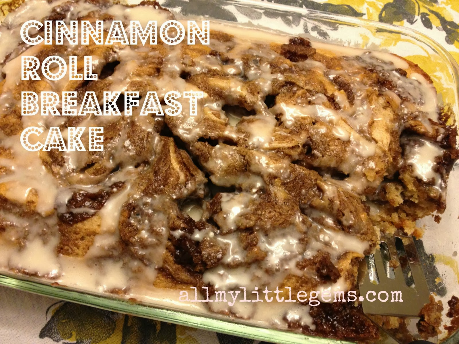 http://1.bp.blogspot.com/-D3A92ZiZOU8/Uj-6_UoozBI/AAAAAAAAK6M/Ea0UAAGzOFc/s1600/cinnamonrollbreakfastcake.jpg